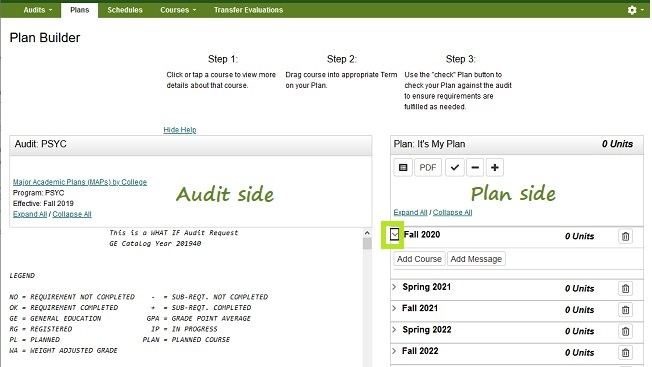 In Plan Builder the Audit is located on the left and the plan is on the right.