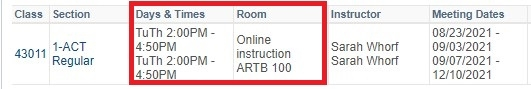 days and times listed; room lists online instruction and on-campus location