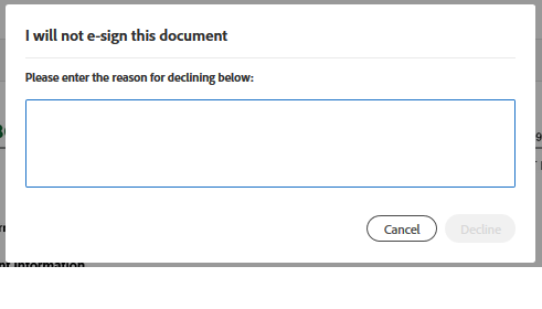 "Adobe Sign  ""I will not sign this document"" message box. Please enter the reason for declining."