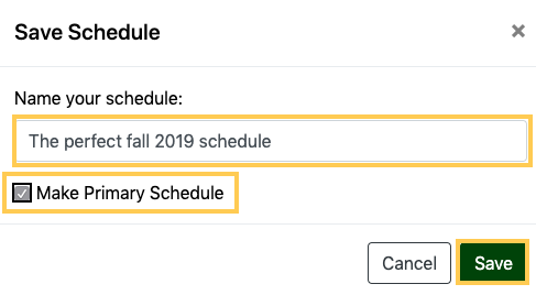 name your schedule field and Make Primary Schedule check box